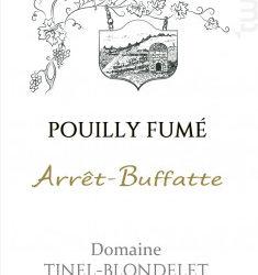 Domaine Tinel Blondelet  «Arret Buffate»  AOP Pouilly Fumé  Blanc 2018
